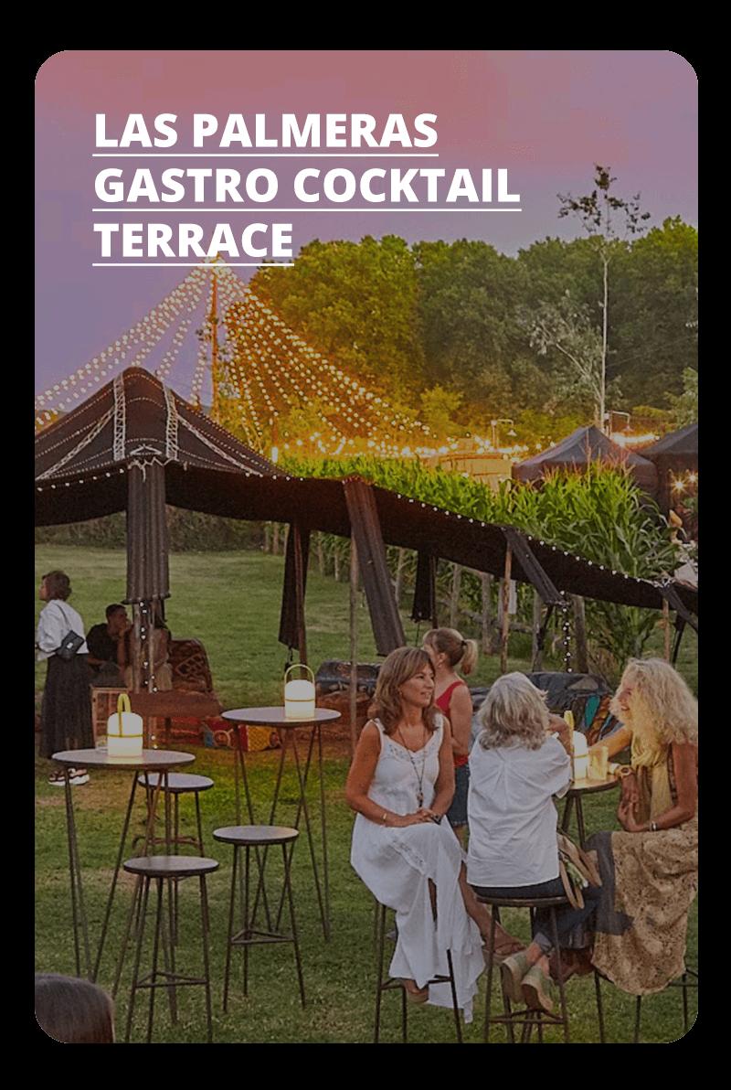 Conoce Las Palmeras gastro cocktail terrace en La Santa